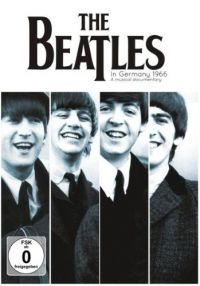 Cover The Beatles - In Germany 1966 - A Musical Documentary [DVD]